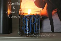Perfectly Imperfect: DIY: Vanilla & Coffee Bean Candle (hoh120)