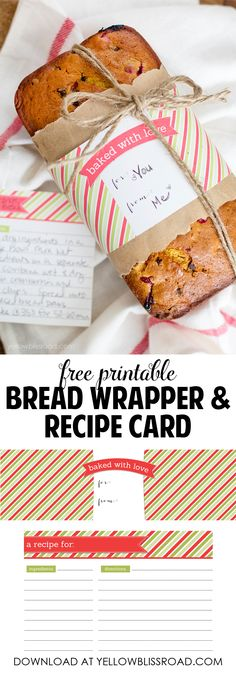 Free Printable Bread Gift Wrapper and Recipe Card - What a cute way to present a baked gift!