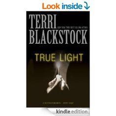 Amazon.com: True Light (A Restoration Novel) eBook: Terri Blackstock: Kindle Store