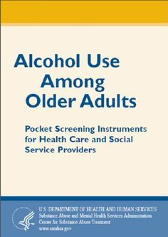 Alcohol Use Among Older Adults: Pocket Screening Instruments for Health Care and Social Service Providers by Substance Abuse and Mental Health Services Administration. $2.12. 4 pages Mental Health Services, Social Services, Human Services, Book Clubs, Book Club Books, Substance Abuse Treatment, Kindle, Health Care, Instruments