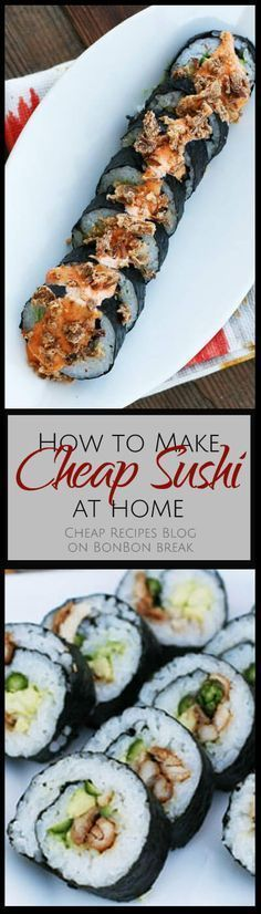Get step-by-step instructions for making sushi at home without breaking the bank.
