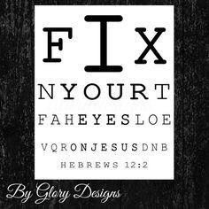 Scripture Art, typography, Fix your eyes on Jesus, Hebrews 12:2, INSTANT DOWNLOAD on Etsy, $3.00
