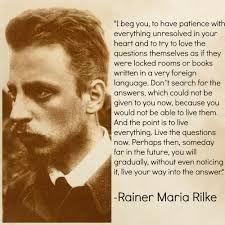 Rainer Maria Rilke Quotes (Author of Letters to a Young Poet) Rilke Poems, Rilke Quotes, Poet Quotes, Movie Quotes, Wisdom Quotes, Sound Words, Rainer Maria Rilke, Favorite Words, Love Poems