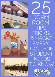 25 Dorm Room Tips, Tricks and Hacks Every College Student Needs To Know