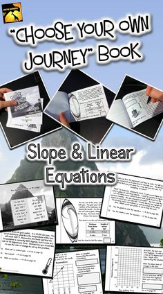 Students LOVE this - As they read the story, they make choices about how to solve problems along the way.  All work is done directly in the booklet.    This one is on finding slope and writing, solving, and graphing linear equations.