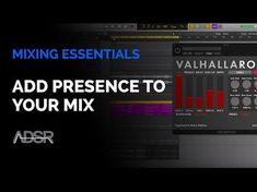 Add Presence To Your Mixes - YouTube