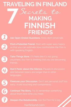 finland culture travel How to make Finnish friends while in Finland. Whether your traveling in Finland or living in Finland, this simple guide is perfect for you to learn all about how to build a friendship with a Finn! Finland Trip, Finland Travel, Finland Destinations, Holiday Destinations, Finland Culture, Learn Finnish, Finnish Language, Finnish Recipes, Foreign Languages