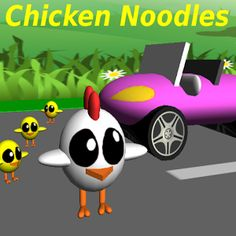 Chicken Noodles - Road cross Why did the Chicken cross the road … ? To get the baby chicks safely home.
