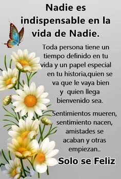 Se feliz y ya Cute Spanish Quotes, Spanish Inspirational Quotes, Great Quotes, Positive Phrases, Motivational Phrases, Wisdom Quotes, True Quotes, Intelligence Quotes, Inspiration Quotes
