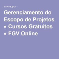 Gerenciamento do Escopo de Projetos « Cursos Gratuitos « FGV Online …