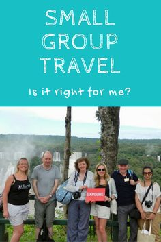Travel   Small group travel   Travel advice