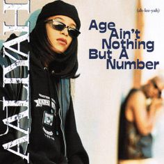 Aaliyah Age Ain't Nothing But A Number (My favorite Aaliyah album)