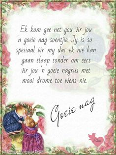 Evening Quotes, Goeie Nag, Good Night Blessings, Afrikaanse Quotes, Morning Greetings Quotes, Bible Prayers, Good Night Quotes, Special Quotes, Sleep Tight