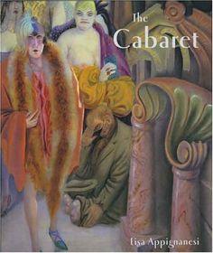 The Cabaret by Lisa Appignanesi