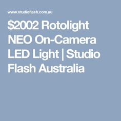 rotolight neo 2 led light. this new rotolight neo 2 led kit is the upgraded version of highly successful kit. neo led light