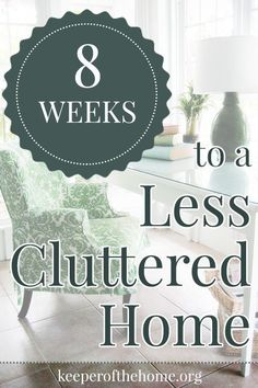 Is your home in need of some major decluttering? Can't seem to get ahead of the clutter? Here's a great technique to reduce clutter in the home in just eight weeks.
