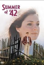 Summer of 42   Love this movie - our first real date, and the beginning of our love story - 37 years and still counting.