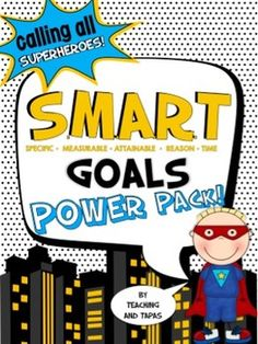 Goal Setting Power Pack - Help your students choose SMART-From Teaching and Tapas!