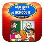What Would You Do at School If … - IOS App