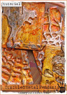 Tammy Tutterow Tutorial: Crackled Metal Pendants