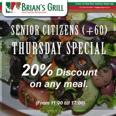 SENIOR CITIZENS (+60) THURSDAY SPECIAL @ Brian's Grill and Family Restaurant. 20% Discount on any meal. (From 11:00 till 17:00) Come and enjoy a delicious meal. Call us on: (0)44 272 0072 #SeniorCitizens  #discount #Oudtshoorn