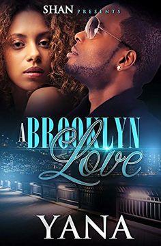 A Brooklyn Love by Yana http://www.amazon.com/dp/B00YTRBNLK/ref=cm_sw_r_pi_dp_zKpIvb0PQ3DQR