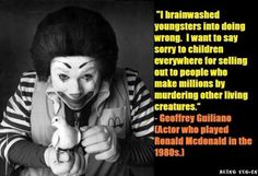 An apology from Geoffrey Guiliano, the actor who played Ronald McDonald in the 1980's #vegan #vegetarian