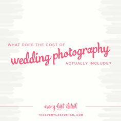 What Does The Cost of Wedding Photography Include? via TheELD.com
