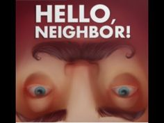 Hello Neighbor Launch date on STEAM and XBOX