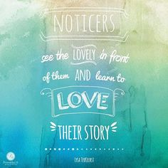 When we embrace what God created us to be, we find ourselves; we find our story. ...