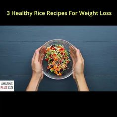 3 Dish Rice For Lose Weigh, The Chubby Can Try#AmazingPlusSize, #PlusSize, #chubby, #chubbygirl, #bigandblunt, #bigandbeautiful, #plussizemodel, #fatgirl, #fullfigured, #plussizelife, #bigbeautifulwomen, #plussizebeauty, #plussizeswimwear, #plusisequa, #makeuphairstyle, #makeup, #hairstyle, #makeuptransformation, #tutorial, #using, #topmakeup, #beauty, #fashion, #Skincare, #loseweight, #Banana, #health, #Water Healthy Rice Recipes, Lose Weight, Weight Loss, Makeup Hairstyle, Chubby Girl, Plus Size Beauty, Plus Size Swimwear, Full Figured, Big And Beautiful