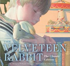 The Velveteen Rabbit by Margery Williams   Children's Books About Love - Parenting.com...My favorite childhood book:-)