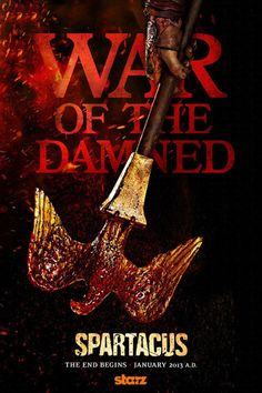 Spartacus: War of the Damned - The final season :(