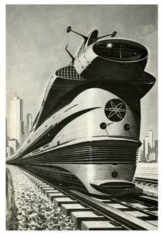 Free school milk of The Evil Empire — mudwerks: Atomic Locomotive, 1960 (by. Locomotive, Arte Nerd, Comics Illustration, Steampunk, Evil Empire, World Of Tomorrow, Old Trains, Atomic Age, Atomic Punk