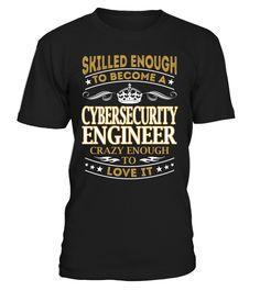Cybersecurity Engineer - Skilled Enough To Become #CybersecurityEngineer