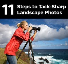 How to take sharp landscape photos. Follow these steps to get better results.