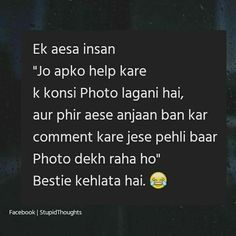 Mein hamesha ayesa krti this mere frnd ko send karke😜 Bff Quotes Funny, Love Song Quotes, Besties Quotes, Desi Quotes, Girly Quotes, Best Friend Quotes, Mood Quotes, Wisdom Quotes, Life Quotes