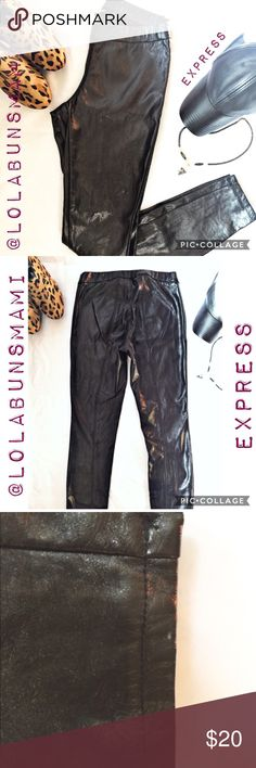 "Express Faux Leather Leggings Great condition. Length is 38""inches. Inseam is 28 1/2""inches waist is 13""in. Waist is elastic. Express Pants Leggings"