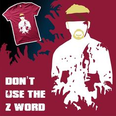 Don't Use The 'Z' Word Another excellent design from Lee Byway Geek Shirts, Stand Up Comedy, Geek Stuff, Words, T Shirt, Design, Geek Things, Supreme T Shirt, Tee Shirt