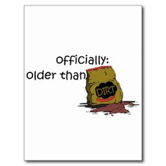 ==>Discount          Older than Dirt Postcards           Older than Dirt Postcards In our offer link above you will seeShopping          Older than Dirt Postcards Here a great deal...Cleck Hot Deals >>> http://www.zazzle.com/older_than_dirt_postcards-239588071067082415?rf=238627982471231924&zbar=1&tc=terrest