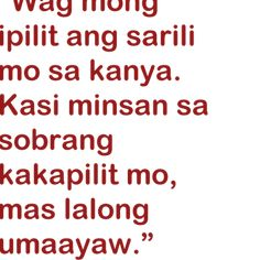 Tagalog Love Quotes love Tagalog Love Quotes, Emo, Tumblr, Facebook, Emo Style, Tumbler