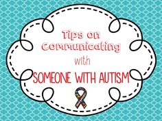 Communication Tips When Talking To Someone With Autism