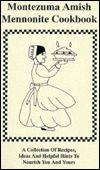 Montezuma Amish Mennonite Cookbook