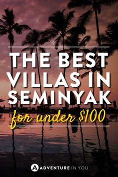 Seminyak Bali | Looking for ideas on where to stay in Seminyak? Here is our guide on the best private villas in Bali, all for $100 or less!