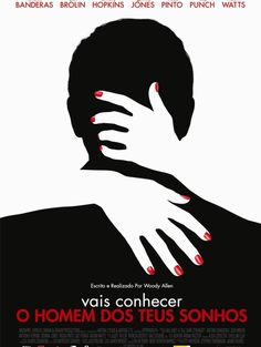 You Will Meet a Tall Dark Stranger - Vais Conhecer o Homem dos Teus Sonhos, de Woody Allen