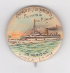 """Celluloid Advertising Pin """"The Whaleback"""" Steamer to Milwaukee 1898  """