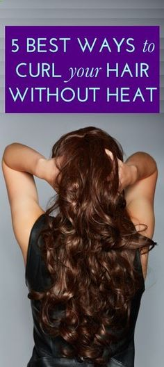 How to curl your hair without heat! #beauty