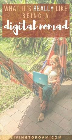 Being a digital nomad what it s REALLY like visit Living to Roam for more digital nomad tips How to find work online Become location independent Freelance online Kids Online, Online Work, Travel Jobs, Travel Ideas, Travel Inspiration, Freelance Online, Work Abroad, Find Work, Digital Nomad