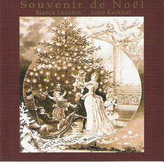 Souvenir de Noël - Bianca Lenssen, Soprano and Arno Kerkhof, Alexandre harmonium and Gebauhr grand piano.
