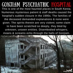 Gonjiam Psychiatric Hospital is one the most haunted places in South Korea. Short Creepy Stories, Scary Stories To Tell, Horror Stories, Ghost Stories, Creepy Facts, Wtf Fun Facts, Creepy Dude, Creepy Things, Japanese Urban Legends